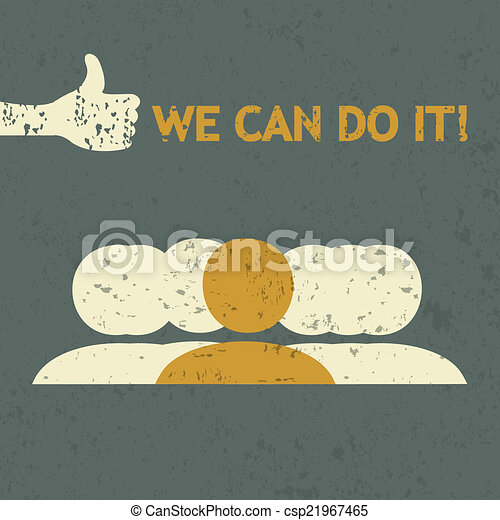 Grunge 'we can do it' concept - csp21967465