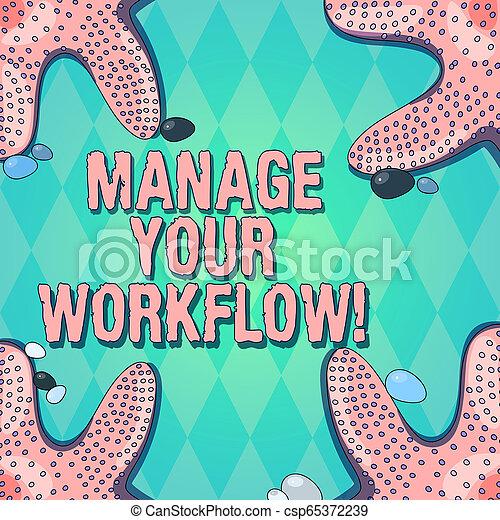Señal de texto que muestra gestionar su flujo de trabajo. Conceptual serie de actividades necesarias para completar una foto de estrellas de mar en cuatro esquinas con guijarros coloridos para las tarjetas de anuncios. - csp65372239