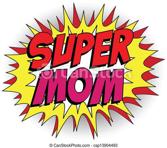 Feliz día de la madre super héroe mamá - csp13904493