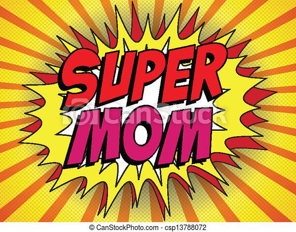 Feliz día de la madre super héroe mamá - csp13788072