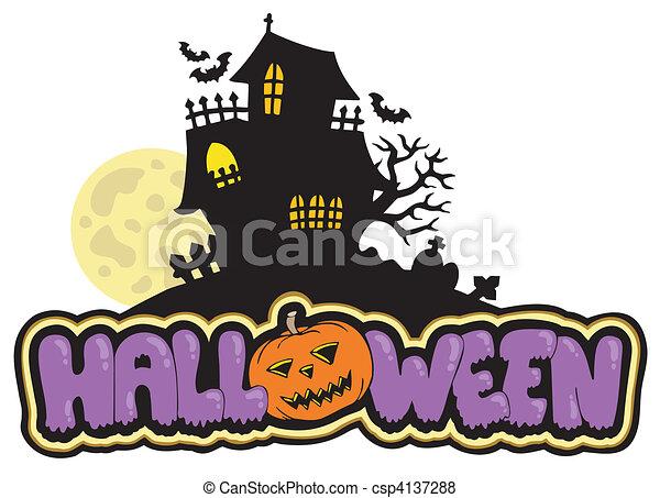halloween sign with haunted house vector illustration rh canstockphoto com Halloween Background Vector Halloween Pumpkin Vector