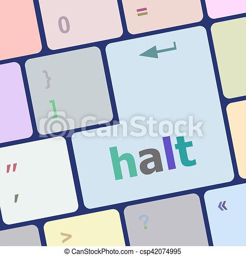 halt keys on computer keyboard, business concept - csp42074995