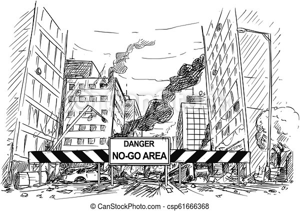 Hand Drawing of City Street Destroyed by Riot, Road Blocked by Danger No-Go Area Sign - csp61666368