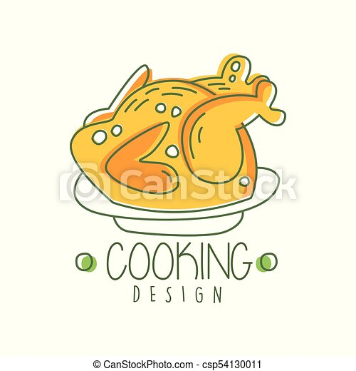 Amazing Hand Drawn Cooking Logo Original Design With Baked Chicken On A Plate Creative Line Label For Cafe Menu Cooking School Restaurant Vector On White Home Remodeling Inspirations Basidirectenergyitoicom
