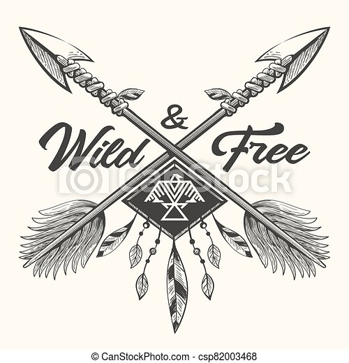 Hand Drawn Emblem With Crossed Arrows And Lettering Wild And Free Hand Drawn Tribal Label With Crossed Arrows Feathers And Canstock