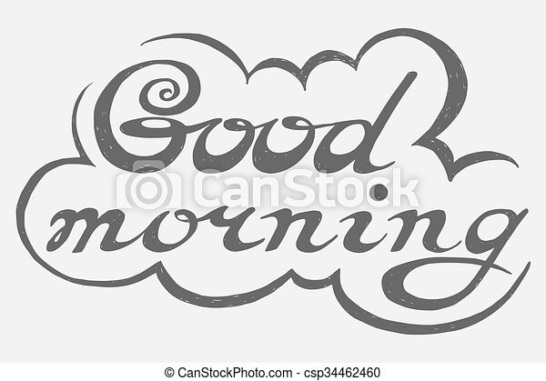 Hand Drawn Good Morning Lettering Rough Typography Unique Handmade