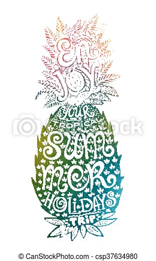Hand drawn grunge watercolor pineapple silhouette with lettering inside. - csp37634980