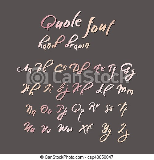 Hand Drawn Modern Script Quote Font Handwritten Alphabet For Quotes And Lettering Tender Color Letters On A Grey Background