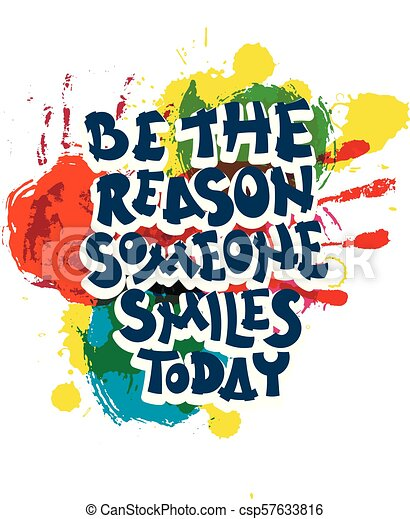 Be The Reason Someone Smiles Today Hand Drawn Motivation Quote