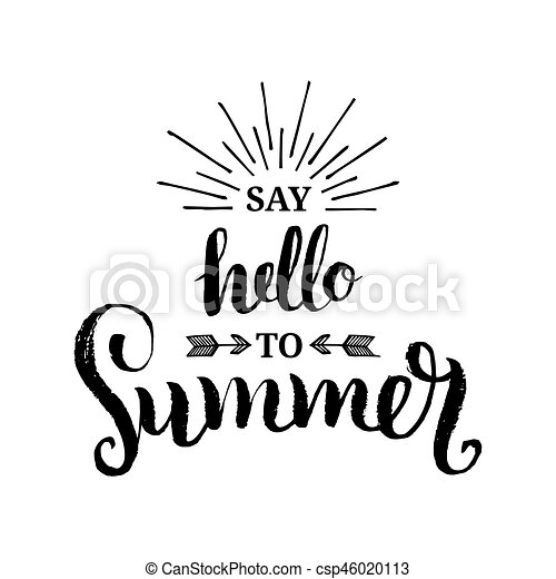 Hand lettering inspirational poster say hello to summer ...