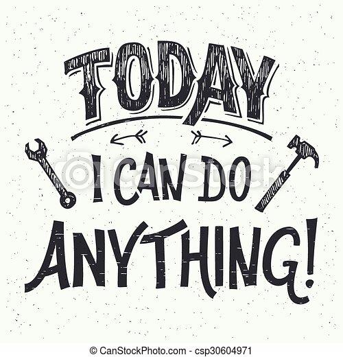 hand-lettering, oggi, lattina, qualsiasi cosa - csp30604971