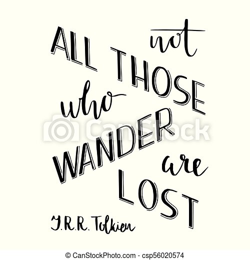Hand Lettering Typography Poster Romantic Quote Not All Those Who Wander Are Lost Tolkien