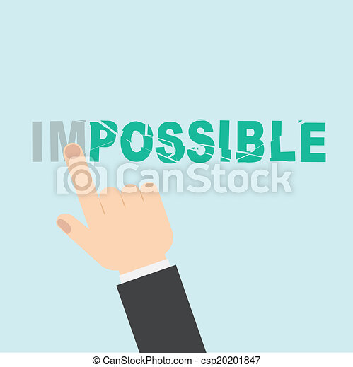 Hand turning the word Impossible into Possible - csp20201847
