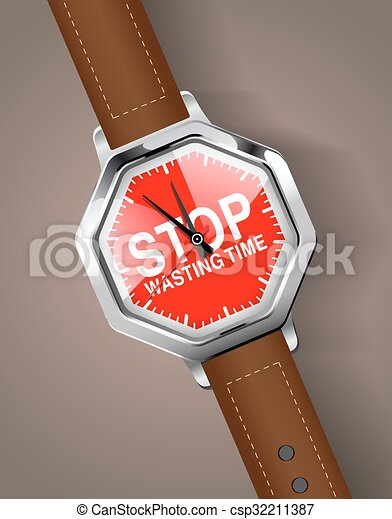 Hand watch - Stop wasting time - csp32211387