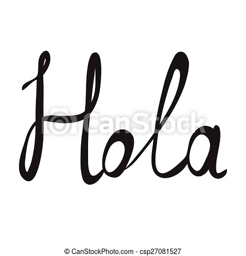 hand written word hola lettering vector illustration vector rh canstockphoto com halo clip art hole clipart png
