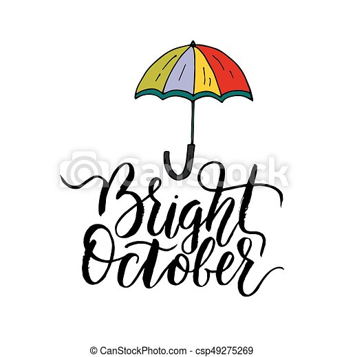 Bright October. Handdrawn Unique Autumn Card With Brush Lettering Quote.  Vector Doodle Illustration.