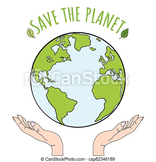 Hands holding planet Earth. Save the world - csp82346189