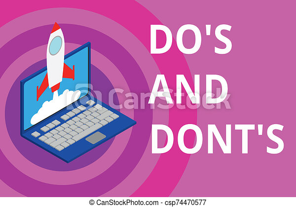 Handwriting text Do S And Don tS. Concept meaning Rules or customs concerning some activity or actions Rocket launching clouds laptop background. Startup project growing. SEO. - csp74470577