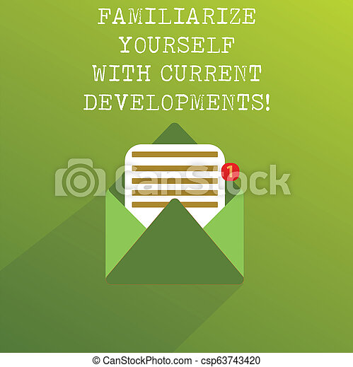 Handwriting text Familiarize Yourself With Current Trends. Concept meaning Be up to date latest technologies Open Message Envelope with one Empty Sheet of Lined paper coming out. - csp63743420