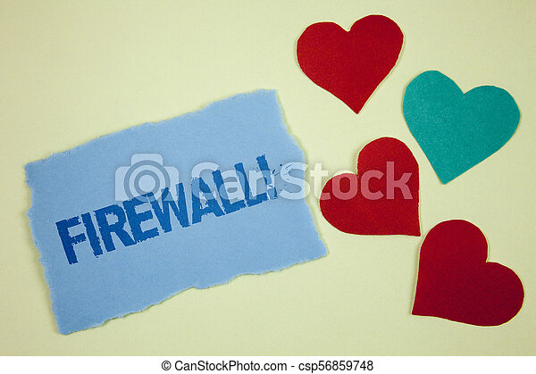 Handwriting text Firewall Motivational Call. Concept meaning Malware protection prevents internet frauds written on Tear sticky note paper piece on plain background paper Hearts next to it. - csp56859748