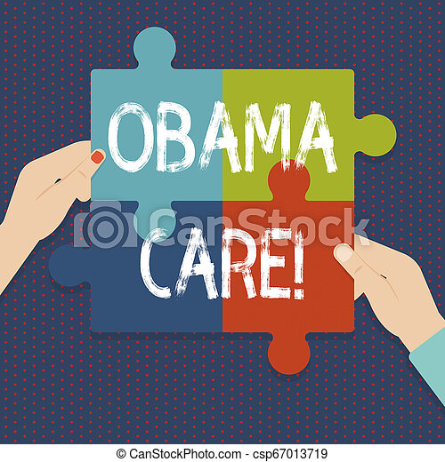 Handwriting text Obama Care. Concept meaning Government Program of Insurance System Patient Protection. - csp67013719