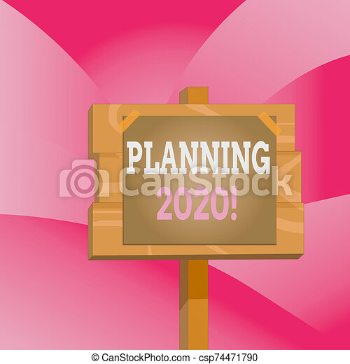Handwriting text Planning 2020. Concept meaning process of making plans for something next year Wood plank wooden stick pole paper note attached adhesive tape empty space. - csp74471790