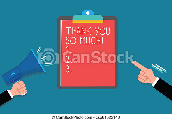 Handwriting text Thank You So Much. Concept meaning Expression of Gratitude Greetings of Appreciation - csp61522140