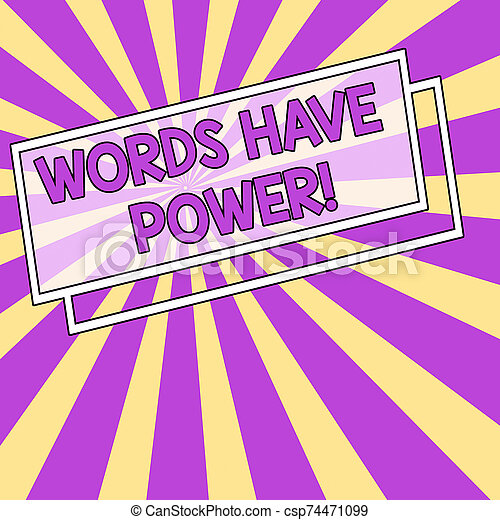 Handwriting text Words Have Power. Concept meaning as they has ability to help heal hurt or harm someone Sunburst Explosion with Yellow Pastel Rays Beams Depth and Perspective. - csp74471099