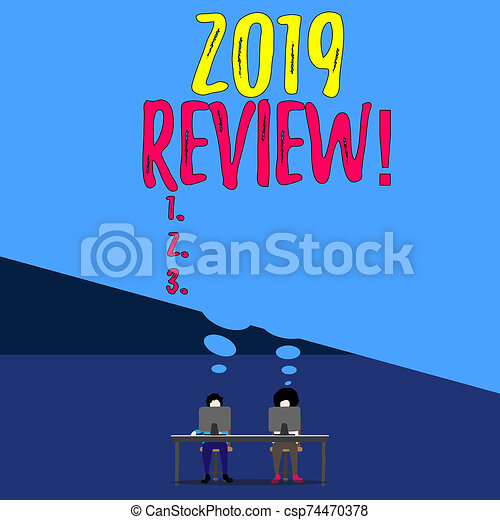 Handwriting text writing 2019 Review. Concept meaning remembering past year events main actions or good shows Two men sitting behind desk each one laptop sharing blank thought bubble. - csp74470378
