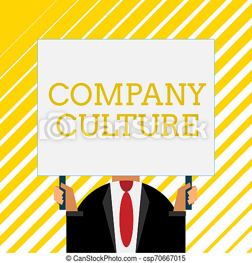 Handwriting text writing Company Culture. Concept meaning The environment and elements in which employees work Old fashioned way to pick people at airport hold big board with two hands. - csp70667015