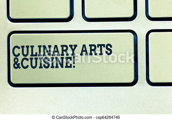 Handwriting Text Writing Culinary Arts And Cuisine Concept Meaning Chef Preparing Gourmet Foods Excellent Recipes Keyboard Canstock