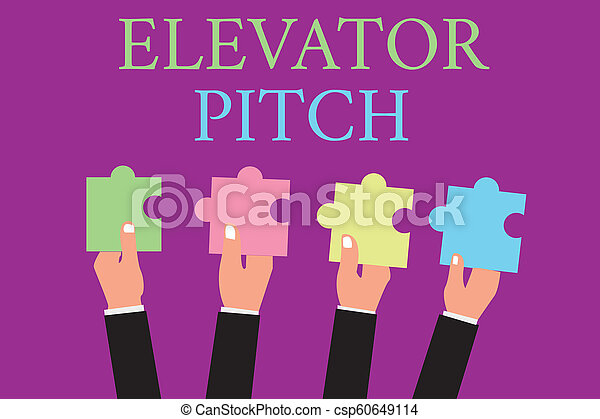 Handwriting text writing Elevator Pitch. Concept meaning A persuasive sales pitch Brief speech about the product - csp60649114