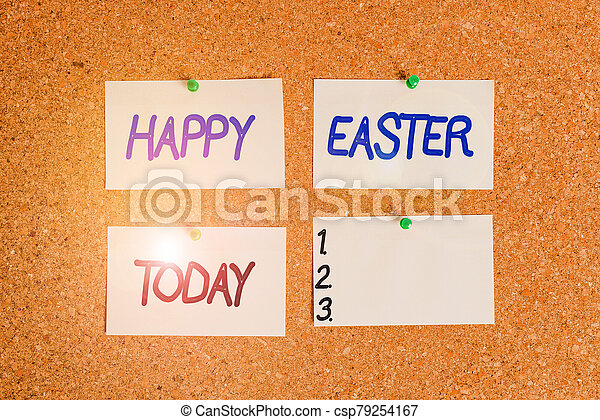 Handwriting text writing Happy Easter. Concept meaning the Christian celebration of the Resurrection of Christ Corkboard color size paper pin thumbtack tack sheet billboard notice board. - csp79254167