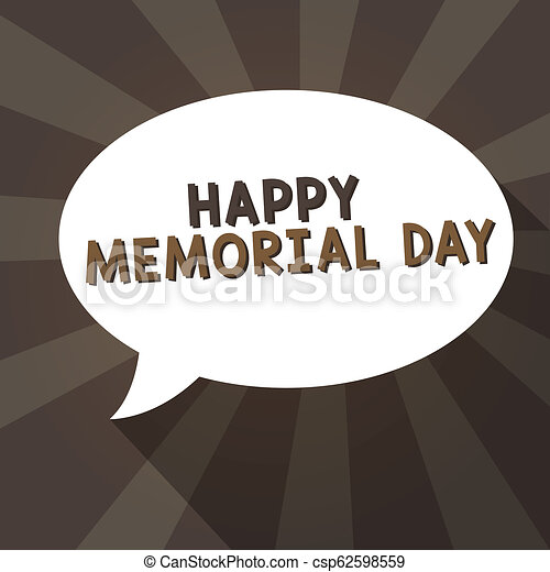 Handwriting text writing Happy Memorial Day. Concept meaning Honoring Remembering those who died in military service - csp62598559