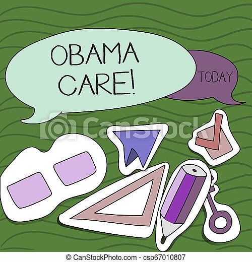 Handwriting text writing Obama Care. Concept meaning Government Program of Insurance System Patient Protection. - csp67010807