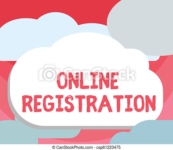 Handwriting text writing Online Registration. Concept meaning Process to Subscribe to Join an event club via Internet - csp61223475