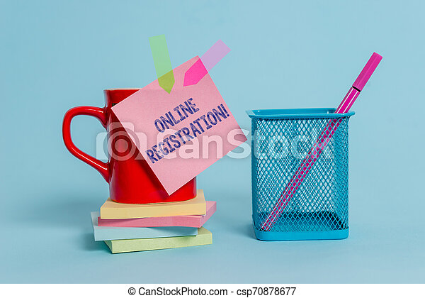 Handwriting text writing Online Registration. Concept meaning Process to Subscribe to Join an event club via Internet Cup note arrow banners stacked pads metal pen holder pastel background. - csp70878677