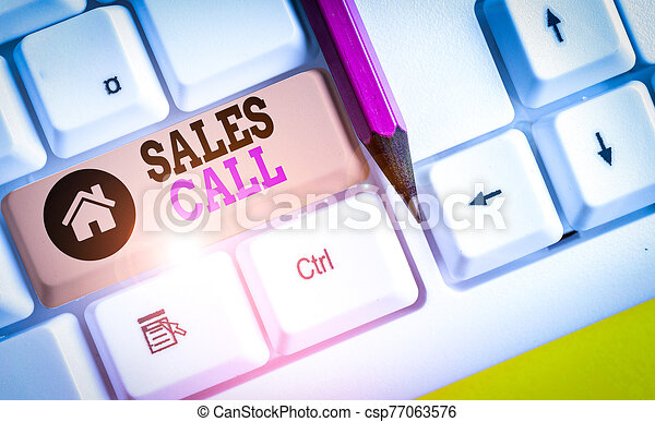 Handwriting text writing Sales Call. Concept meaning a phone call made by a sales representative of a company White pc keyboard with empty note paper above white background key copy space. - csp77063576