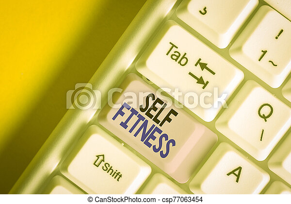 Handwriting text writing Self Fitness. Concept meaning state of health and wellbeing and the ability to perform White pc keyboard with empty note paper above white background key copy space. - csp77063454
