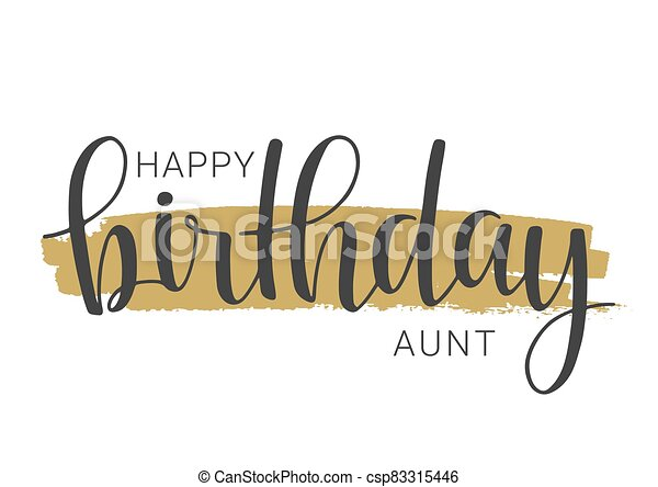 Handwritten Lettering Of Happy Birthday Aunt Vector Illustration Vector Illustration Handwritten Lettering Of Happy Canstock
