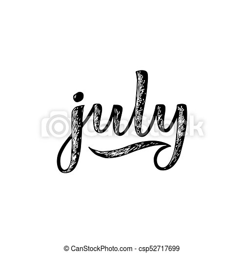 Handwritten Names Of Months July Igraphy Words For Calendars And Organizers Csp52717699