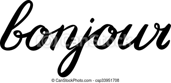 handwritten word bonjour good day in french great for greeting rh canstockphoto com Ooh La La Clip Art French Sayings Clip Art