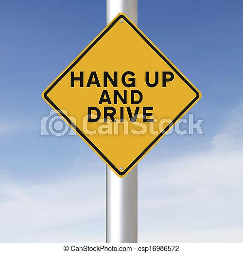 Hang Up and Drive  - csp16986572