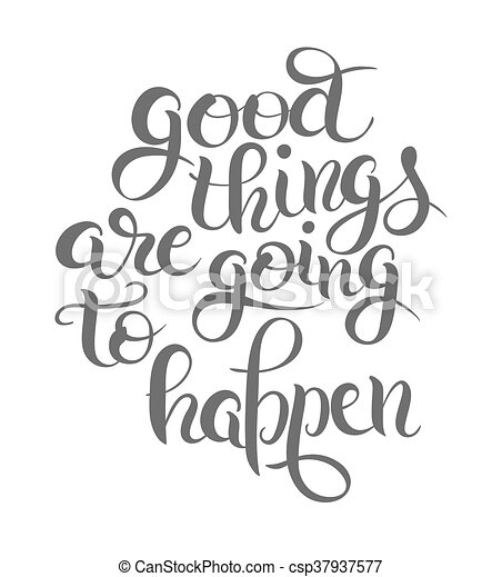 happen, lettering, goed, samenstelling, spullen, positief, gaan - csp37937577