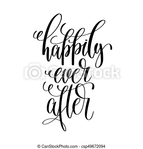 Happily Ever After Black And White Hand Lettering Script To Rh Canstockphoto Com Christmas Celebration Clipart