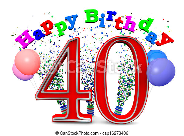 happy 40th birthday rh canstockphoto com 40th birthday clipart images 40th birthday clipart pictures