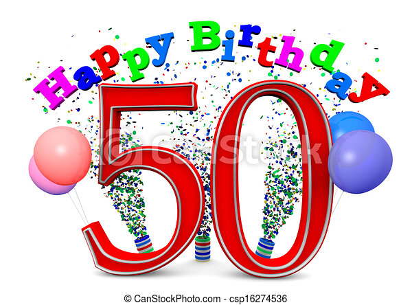 happy 50th birthday rh canstockphoto com Happy 50th Birthday Messages Happy 50th Birthday Sayings