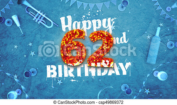 Happy 62nd birthday card with beautiful details such as wine bottle happy 62nd birthday card with beautiful details csp49869372 m4hsunfo