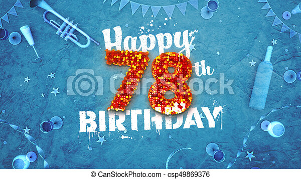 Happy 78th Birthday Card With Beautiful Details