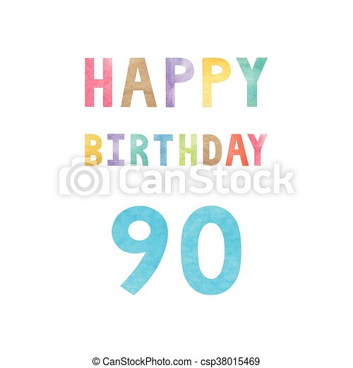 Happy 90th Birthday Anniversary Card With Colorful Watercolor Text On White Background